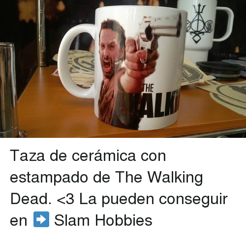 Memes, The Walking Dead, and Walking Dead: HE Taza de cerámica con estampado de The Walking Dead. <3 La pueden conseguir en ➡️ Slam Hobbies