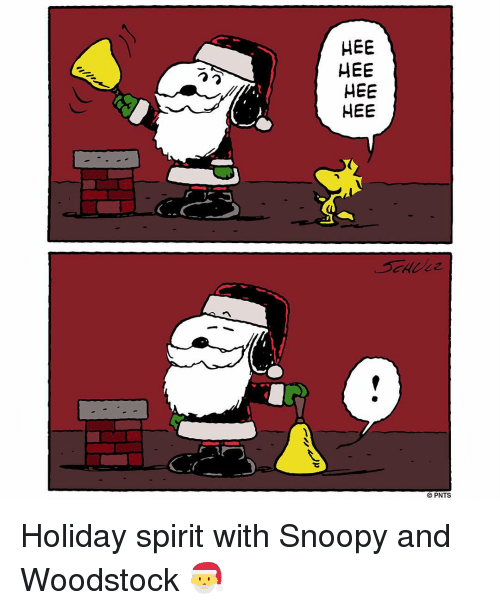 holiday spirit: HEE  HEE  HEE  HEE  PNTS Holiday spirit with Snoopy and Woodstock 🎅