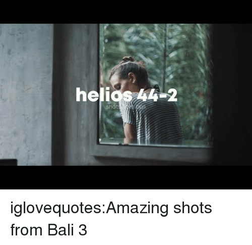 Tumblr, Bali, and Blog: helios 4-2  sho iglovequotes:Amazing shots from Bali 3