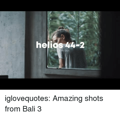 Tumblr, Bali, and Blog: helios 4-2  sho iglovequotes:  Amazing shots from Bali 3