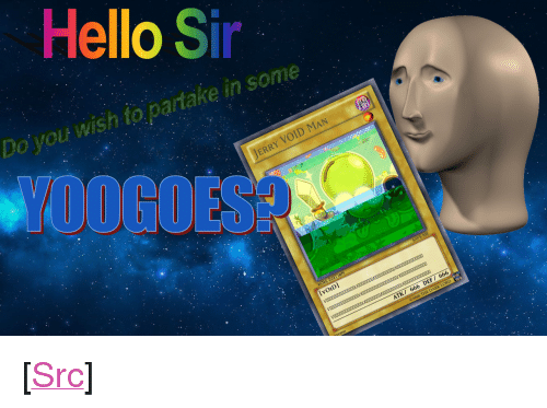 """DeMarcus Cousins, Hello, and Reddit: Hello Sir  Do you wish to partake in some  OOGOES  VOID MAN  ERRY  voIDl  K/ 666 DEF/ 666 <p>[<a href=""""https://www.reddit.com/r/surrealmemes/comments/84zmya/please_play_with_him/"""">Src</a>]</p>"""