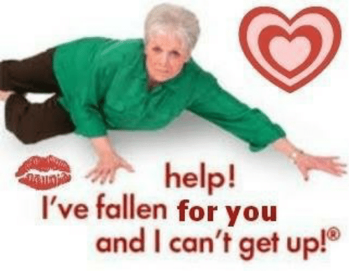 Help, Fallen, and You: help!  and I can't get up!  've fallen for you