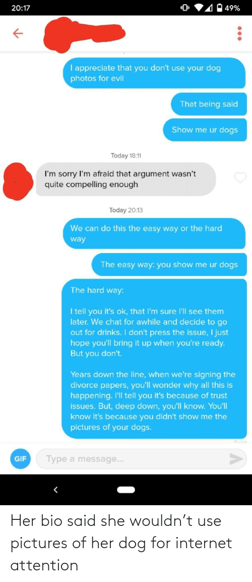 Dog: Her bio said she wouldn't use pictures of her dog for internet attention