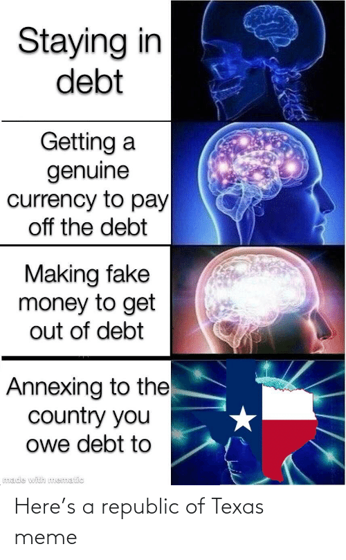 Texas Meme: Here's a republic of Texas meme