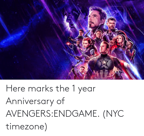 endgame: Here marks the 1 year Anniversary of AVENGERS:ENDGAME. (NYC timezone)