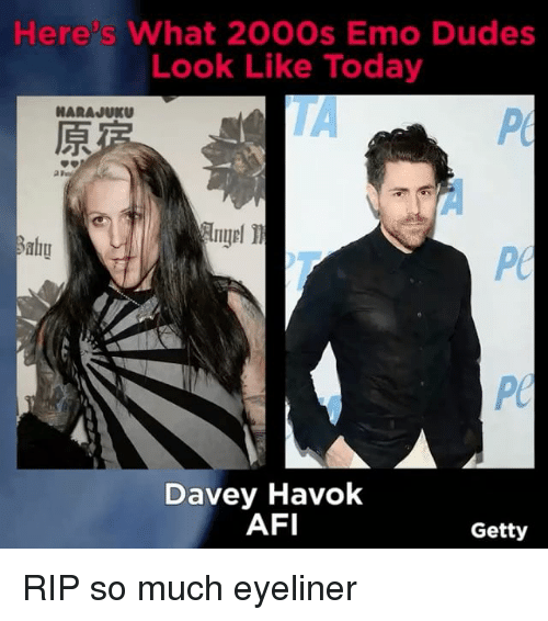 Emoes: Here s What 200Os Emo Dudes  Look Like Today  Davey Havok  AFI  Getty RIP so much eyeliner