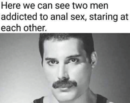 Anal Sex, Sex, and Addicted: Here we can see two me  addicted to anal sex, staring at  each other.