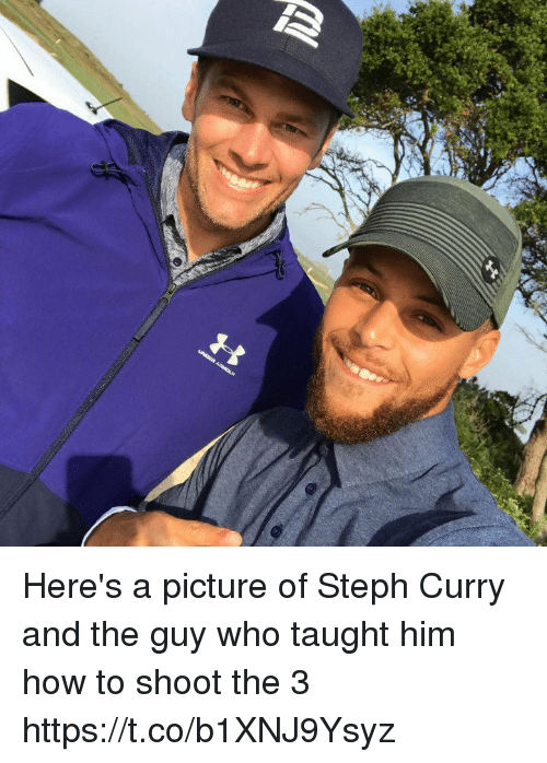 Tom Brady, How To, and Steph Curry: Here's a picture of Steph Curry and the guy who taught him how to shoot the 3 https://t.co/b1XNJ9Ysyz