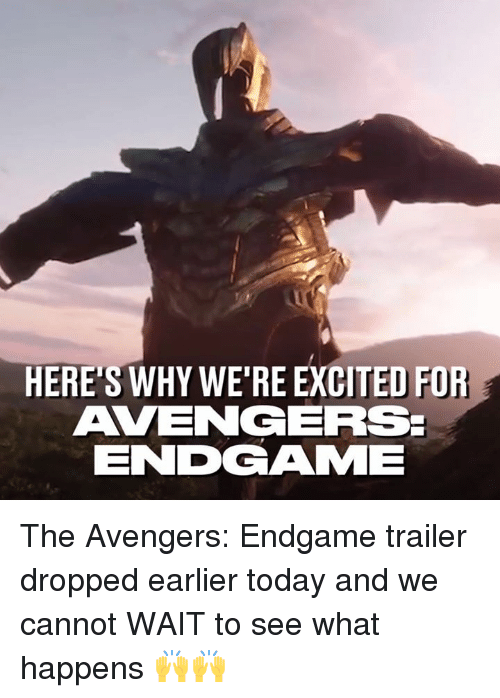 Dank, Avengers, and The Avengers: HERE'S WHY WE'RE EXCITED FOR  AVENARS  ENDGAMF The Avengers: Endgame trailer dropped earlier today and we cannot WAIT to see what happens 🙌🙌