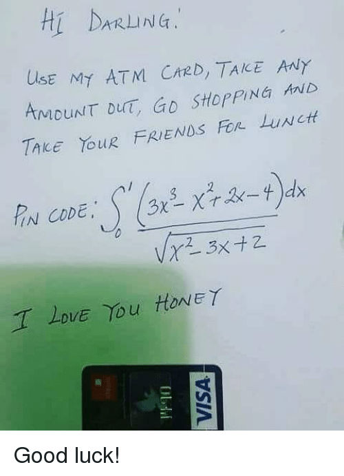 fon: Hi DARL NG:  UlsE MY ATM CrzD, TAKE ANY  AMDUNT DUT, GD StopPING ib  TAkE YouR FRIENDS Fon LuNct  IN CODE  DVE Yu HONEY Good luck!
