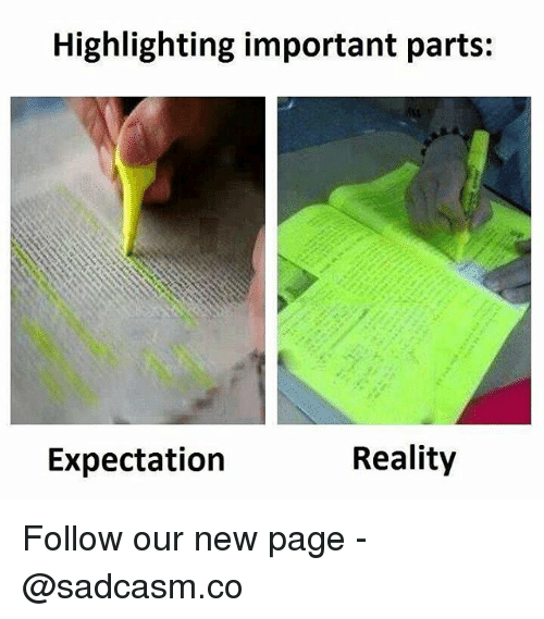 Memes, Reality, and 🤖: Highlighting important parts:  Expectation  Reality Follow our new page - @sadcasm.co