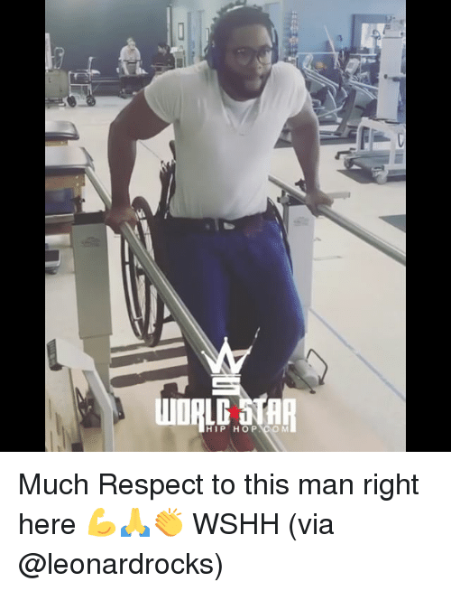 Memes, Respect, and Wshh: HIP HO P Much Respect to this man right here 💪🙏👏 WSHH (via @leonardrocks)