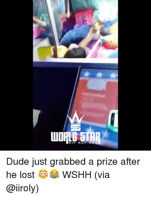 Dude, Memes, and Wshh: HIP HOP.CO Dude just grabbed a prize after he lost 😳😂 WSHH (via @iiroly)