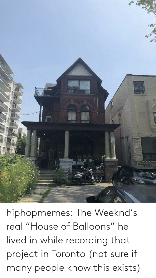 "In Class: hiphopmemes:  The Weeknd's real ""House of Balloons"" he lived in while recording that project in Toronto (not sure if many people know this exists)"