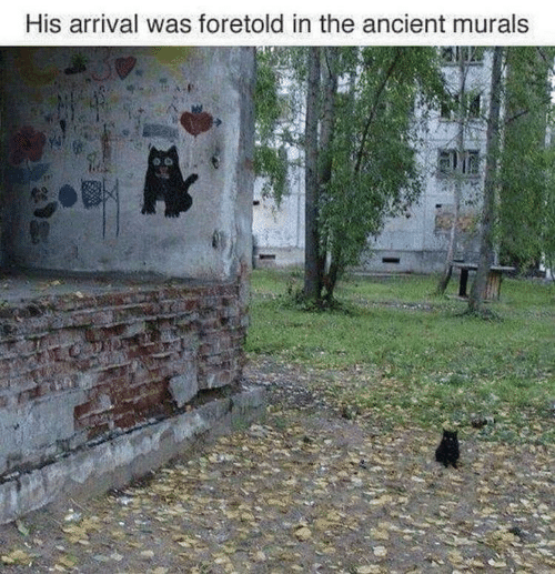 Ancient, Arrival, and The: His arrival was foretold in the ancient murals
