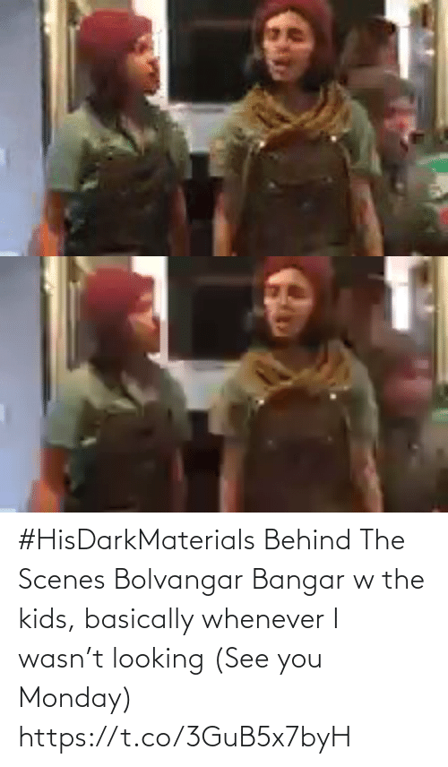 Memes, Kids, and Monday: #HisDarkMaterials Behind The Scenes Bolvangar Bangar w the kids, basically whenever I wasn't looking (See you Monday) https://t.co/3GuB5x7byH