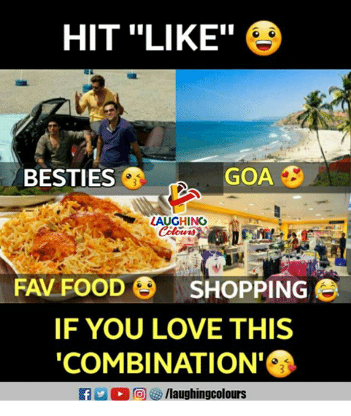 """Food, Love, and Shopping: HIT """"LIKE""""  BESTIES  LAUGHING  FAV FOOD SHOPPING  IF YOU LOVE THIS  COMBINATION  f/laughingcolours"""