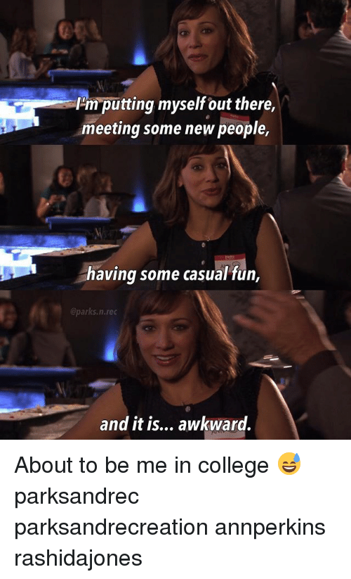 Casuals: Hm putting myself out there,  meeting some new people,  having some casual fün,  @parks.n.rec  and it is... awkward. About to be me in college 😅 parksandrec parksandrecreation annperkins rashidajones