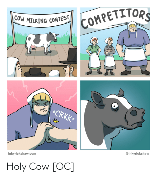 cow: Holy Cow [OC]