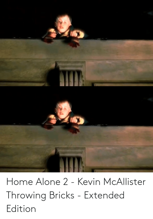 throwing: Home Alone 2 - Kevin McAllister Throwing Bricks - Extended Edition