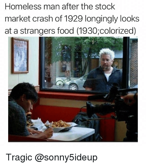 Food, Homeless, and Stock Market: Homeless man after the stock  market crash of 1929 longingly looks  at a strangers food (1930;colorized) Tragic @sonny5ideup