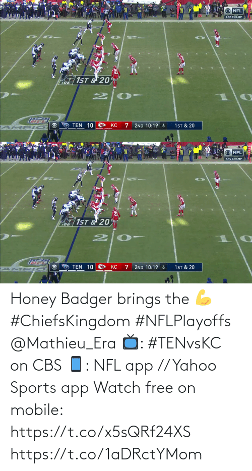 Brings: Honey Badger brings the 💪 #ChiefsKingdom #NFLPlayoffs @Mathieu_Era  📺: #TENvsKC on CBS 📱: NFL app // Yahoo Sports app Watch free on mobile: https://t.co/x5sQRf24XS https://t.co/1aDRctYMom