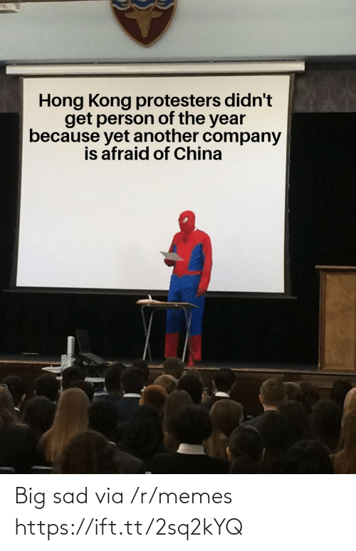 company: Hong Kong protesters didn't  get person of the year  because yet another company  is afraid of China Big sad via /r/memes https://ift.tt/2sq2kYQ