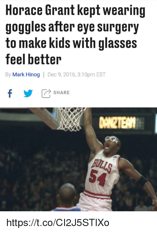 Memes, Glasses, and Kids: Horace Grant kept wearing  goggles after eye surgery  to make kids with glasses  feel better  By Mark Hinog   Dec 9, 2016, 3:10pm EST  fSHARE  DANZTE https://t.co/CI2J5STlXo