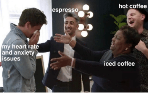 Anxiety, Coffee, and Heart: hot coffee  espresso  my heart rate  and anxiety  issues  iced coffee