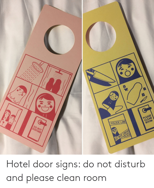 clean: Hotel door signs: do not disturb and please clean room