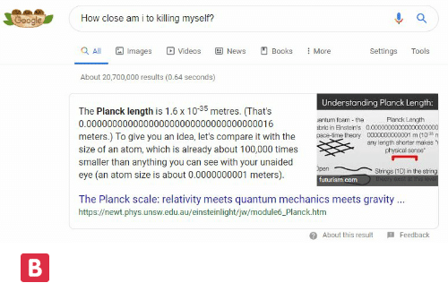 """Books, Google, and News: How close am i to killing myself?  Google  Q All  Images  Videos  E News  Books  More  Tools  Settings  About 20,700,000 results (0.64 seconds)  Understanding Planck Length:  The Planck length is 1.6 x 1035 metres. (That's  Planck Length  0.000000000000000000000  0000000000001 m (10 m  any length shorter makes """"  physical sense  antum foam - the  abric in Einstein's  pace-time theory  0.000000000000000000000000000000000016  meters.) To give you an idea, let's compare it with the  size of an atom, which is already about 100,000 times  smaller than anything you can see with your unaided  eye (an atom size is about 0.0000000001 meters).  Open  Strings (1D) in the string  theory exist at this level  futurism.com  The Planck scale: relativity meets quantum mechanics meets gravity..  https://newt.phys.unsw.edu.au/einsteinlight/jw/module6_Planck.htm  Feedback  About this result 🅱"""