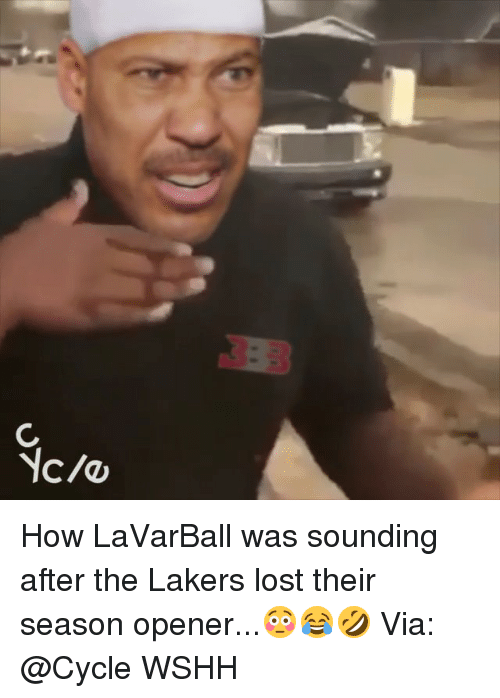 Los Angeles Lakers, Memes, and Wshh: How LaVarBall was sounding after the Lakers lost their season opener...😳😂🤣 Via: @Cycle WSHH