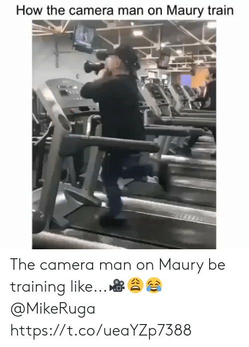 Sizzle: How the camera man on Maury train The camera man on Maury be training like...🎥😩😂 @MikeRuga https://t.co/ueaYZp7388
