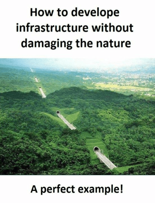 How To, Nature, and How: How to develope  infrastructure without  damaging the nature  A perfect example!