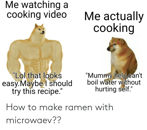 Ramen: How to make ramen with microwaev??