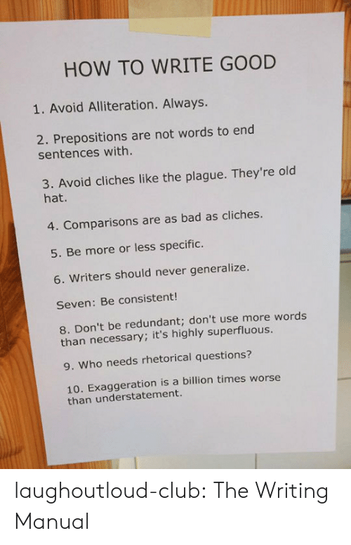 HOW TO WRITE GOOD 1 Avoid Alliteration Always 2 Prepositions