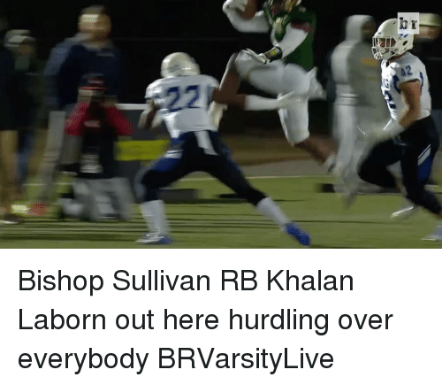 Sports, Bishop, and Hurdle: hr Bishop Sullivan RB Khalan Laborn out here hurdling over everybody BRVarsityLive