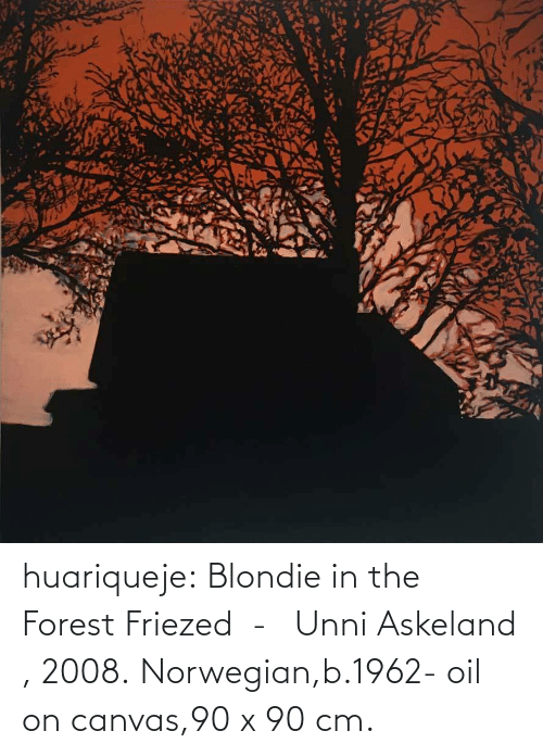 Tumblr, Blog, and Canvas: huariqueje:    Blondie in the Forest Friezed  -   Unni Askeland , 2008.  Norwegian,b.1962-  oil on canvas,90 x 90 cm.