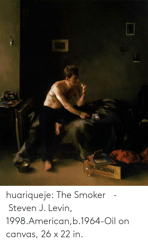 Canvas: huariqueje:  The Smoker   -    Steven J. Levin, 1998.American,b.1964-Oil on canvas, 26 x 22 in.