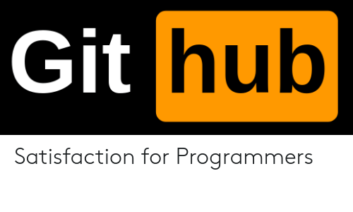 satisfaction: hub  Git Satisfaction for Programmers
