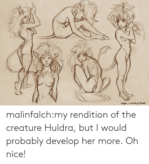 Tumblr, Blog, and Nice: Huldra-Malnfakch Tumbir malinfalch:my rendition of the creature Huldra, but I would probably develop her more.  Oh nice!