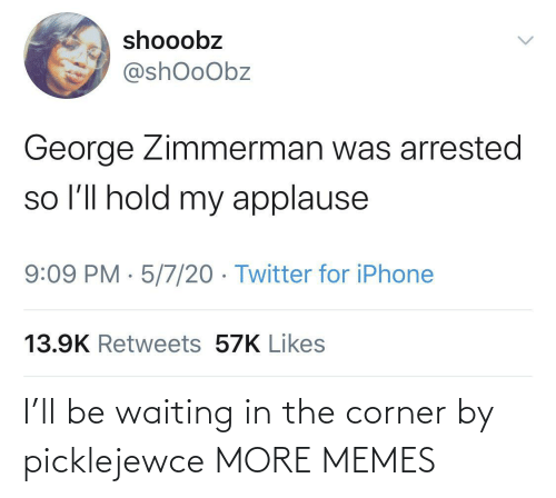 Corner: I'll be waiting in the corner by picklejewce MORE MEMES