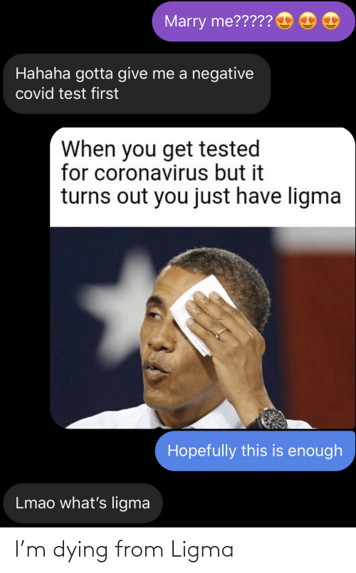 Ligma: I'm dying from Ligma