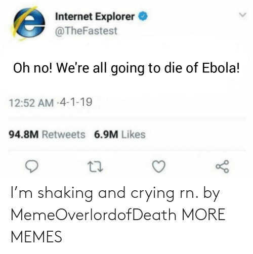 M: I'm shaking and crying rn. by MemeOverlordofDeath MORE MEMES