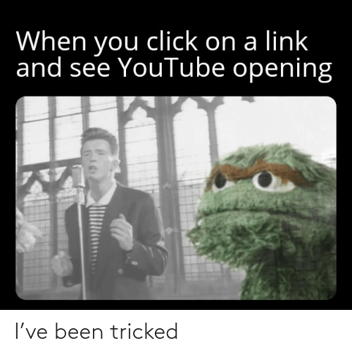 tricked: I've been tricked