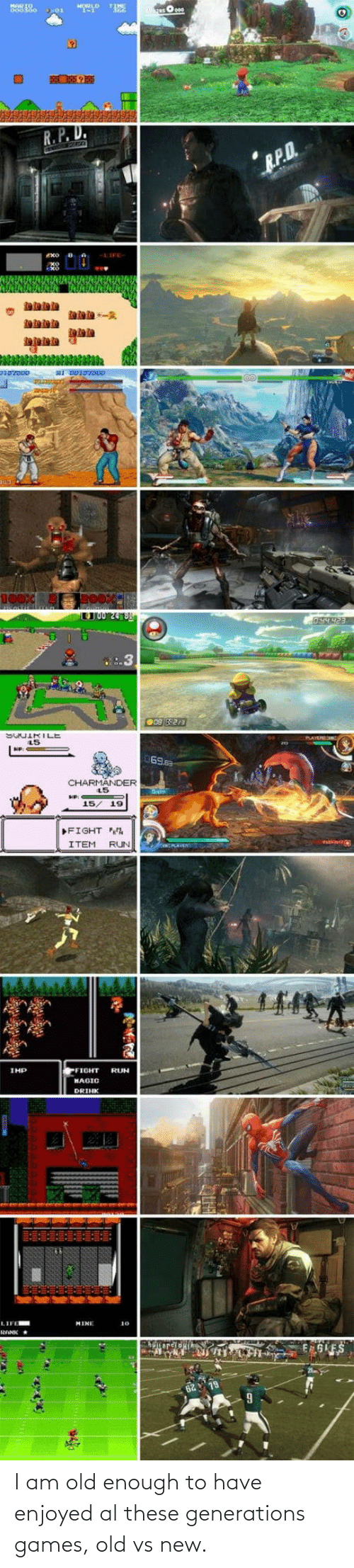 Generations: I am old enough to have enjoyed al these generations games, old vs new.