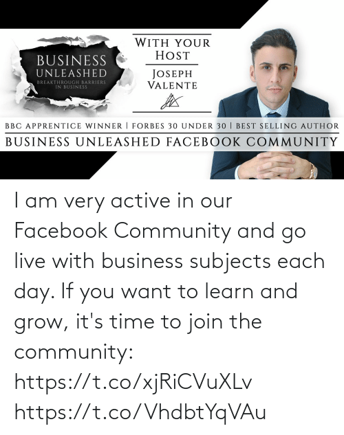 it's time: I am very active in our Facebook Community and go live with business subjects each day. If you want to learn and grow, it's time to join the community: https://t.co/xjRiCVuXLv https://t.co/VhdbtYqVAu