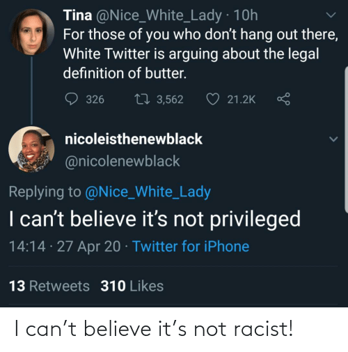 Believe It: I can't believe it's not racist!