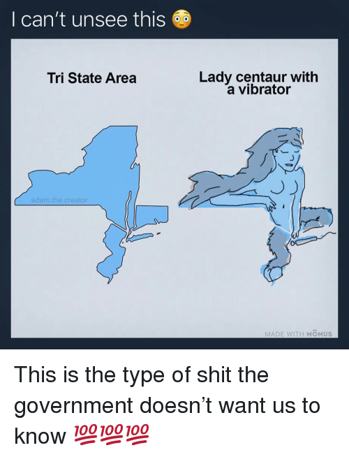 centaur: I can't unsee this  Lady centaur with  a vibrator  Tri State Area  adam.the.creator  MADE WITH MOMUS This is the type of shit the government doesn't want us to know 💯💯💯