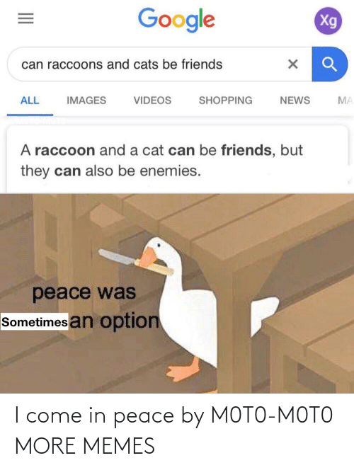 Peace: I come in peace by M0T0-M0T0 MORE MEMES